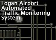Logan Airport Automated Traffic Monitoring System