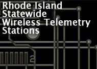 Rhode Island Statewide Wireless Telemetry Stations