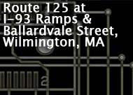 Route 125 at I-93 Ramps & Ballardvale Street, Wilmington, MA